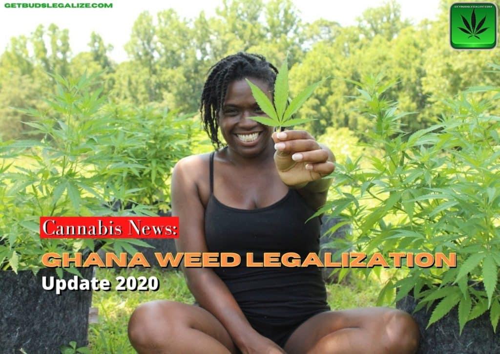 Weed Legalization in Ghana Update 2020, cannabis, marijuana, pot