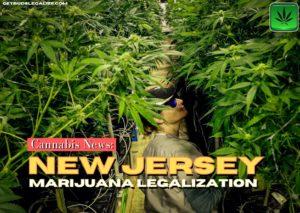 New Jersey marijuana legalization, NJ, cannabis, weed, pot, dispensary