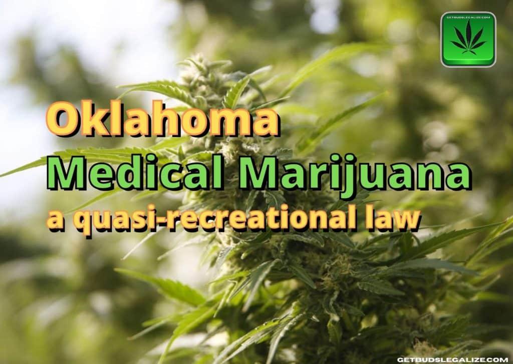 Oklahoma Medical Marijuana, a quasi-recreational law, cannabis news, marijuana, weed, pot