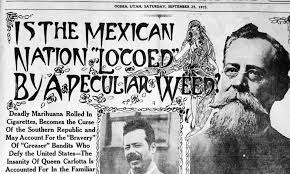 When was marijuana made illegal history mexican