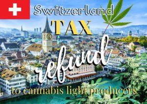 Switzerland TAX refund to hemp producers