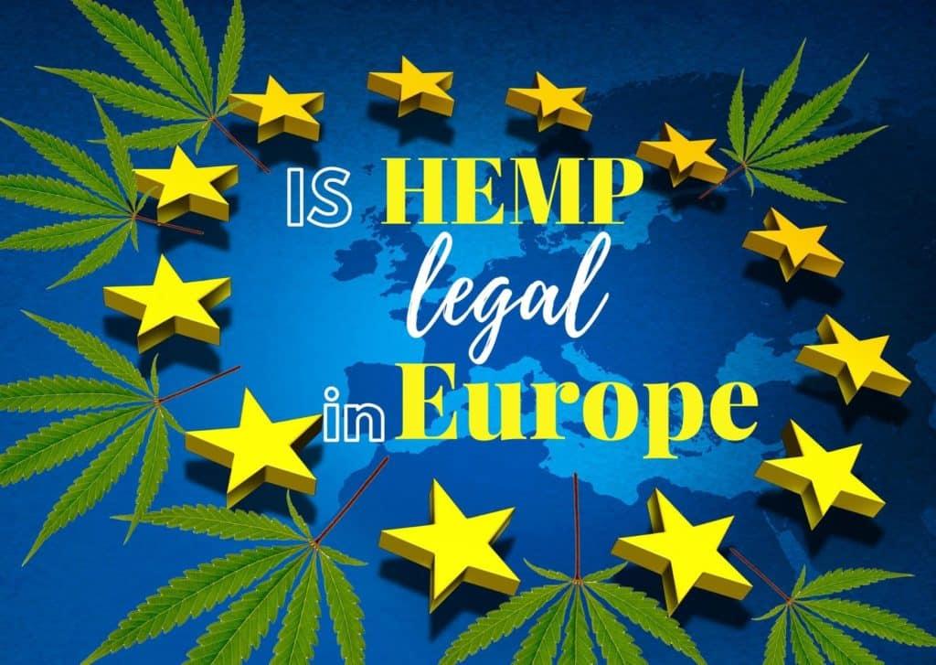 Is hemp legal in Europe: current status in 2020