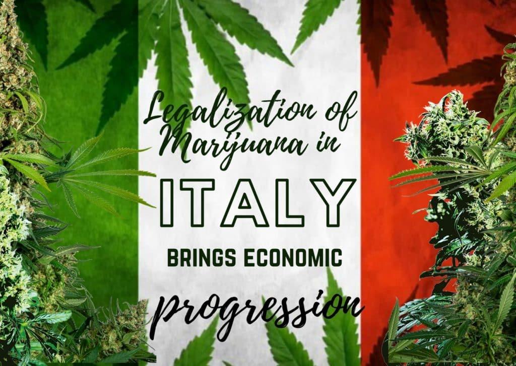 Legalization of Marijuana in Italy brings economic progression