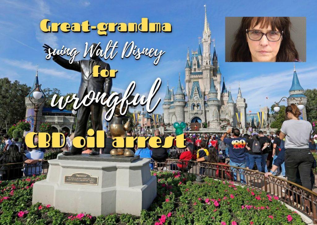 Great-grandma suing Walt Disney for wrongful CBD oil arrest