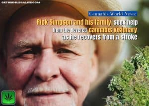 Rick Simpson and his family, recovers from a stroke, RSO, cannabis oil, weed, marijuana, pot, cancer, medical