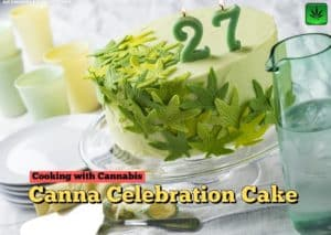 Canna Celebration Cake recipe, baking, cannabis, marijuana, weed, pot, cooking