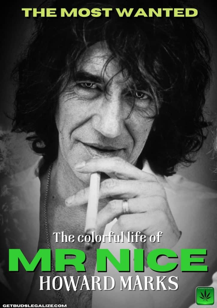 Howard Marks Mr. Nice, cannabis marijuana, weed, drug, dealer, lord, story