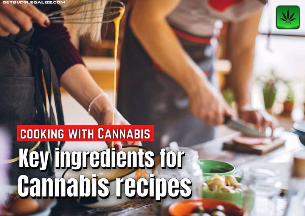 Key ingredients for Cannabis recipes,weed marijuana pot, cooking, cannabutter, tincture, cannabis oil, weed mayo, cannabis flour,icannabis infused honey, cannabis cooking oil, cannabis milk, vegan, coconut oil